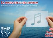 """""""La musica che ci gira intorno"""" - Spettacolo Musicale"""